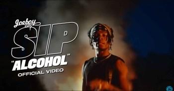 VIDEO: Joeboy - Sip (Alcohol)